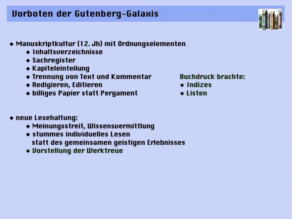 Vorboten der Gutenberg-Galaxis