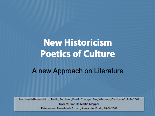New Historicism – Poetics of Culture