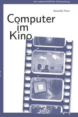 Die narrative Funktion von Computer im us-amerikanischen Kino