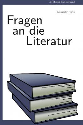 Cover: Fragen an die Literatur
