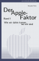 Cover: Der Apple-Faktor