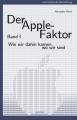 Cover: Der Apple-Faktor