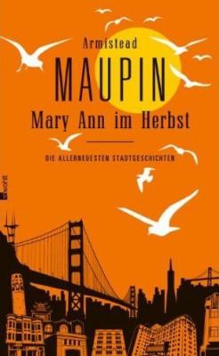 """Buch-Cover: Armistead Maupin """"Mary Ann im Herbst – Die allerneuesten Stadtgeschichten"""""""