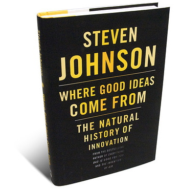 "Cover: Steven Johnson ""Where Good Ideas Come From"""
