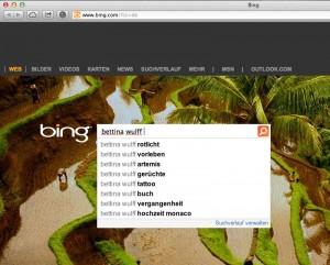 """Auch Bing unterstellt, dass es interessante Ergänzungen zum Suchbegriff """"Bettina Wulff"""" gibt"""